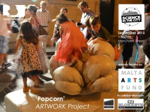'Popcorn' sculpture: science in the city, Merchant street Valletta